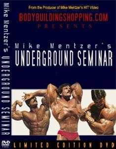 Mike Mentzer Underground Seminar